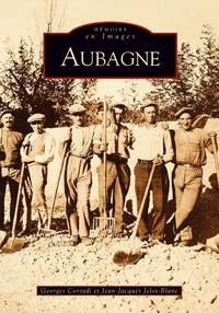 Georges Corradi et Jean-Jacques Jelot-Blanc - Aubagne.