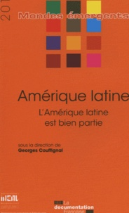 Georges Couffignal - Amérique latine - L'Amérique latine est bien partie.