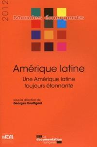 Georges Couffignal - Amérique latine - Une Amérique latine toujours étonnante.
