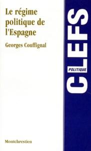 Georges Couffignal - Le régime politique de l'Espagne.
