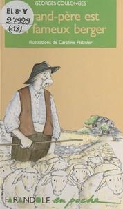 Georges Coulonges - Grand-père est un fameux berger.