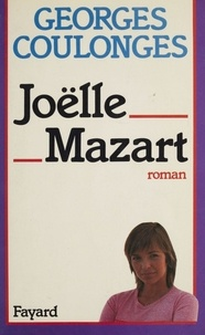 Georges Coulonges - Joëlle Mazart.