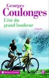 Georges Coulonges - L'été du grand bonheur.