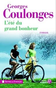 Georges Coulonges - TRESORS FRANCE  : L'Eté du grand bonheur.