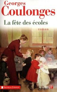 Georges Coulonges - La fête des écoles.