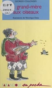 Georges Coulonges - La grand-mère aux oiseaux.