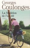 Georges Coulonges - La Madelon de l'an 40.