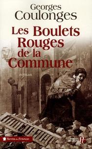 Georges Coulonges - Les Boulets rouges de la Commune.