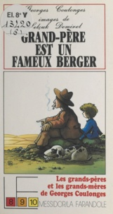 Georges Coulonges et Selçuk Demirel - Les grands-pères et les grands-mères (2) - Grand-père est un fameux berger.