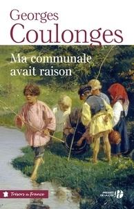 Georges Coulonges - Ma communale avait raison.
