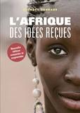 Georges Courade - L'Afrique des idées reçues.