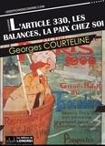 Georges Courteline - L'article 330, Les balances, La paix chez soi.
