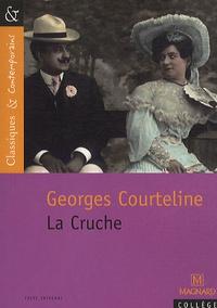 Georges Courteline - La Cruche.