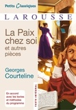 Georges Courteline - La paix chez soi et autres pièces.