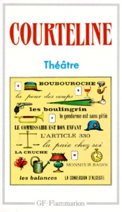 Georges Courteline - Théâtre.