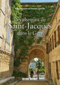 Georges Courtès et Francis Zapata - Les chemins de Saint-Jacques dans le Gers.