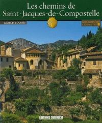 Georges Courtes - Les chemins de Saint-Jacques de Compostelle.