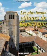 Georges Courtes - Les plus beaux villages de Gascogne.