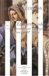Georges Couton - Ecritures codées - Essais sur l'allégorie au XVIIème siècle.