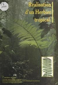Georges Cremers et Michel Hoff - Constitution et exploitation d'un herbier tropical : l'herbier du centre ORSTOM de Cayenne.