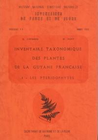 Georges Cremers et Michel Hoff - Inventaire taxonomique des plantes de la Guyane française - Tome 1, Les ptéridophytes.