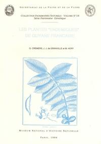 """Georges Cremers et Jean-Jacques de Granville - Les plantes """"endémiques"""" de Guyane Française."""