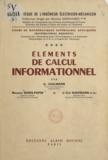 Georges Cullmann et Maurice Denis-Papin - Cours de mathématiques supérieures appliquées (4) - Éléments de calcul informationnel.