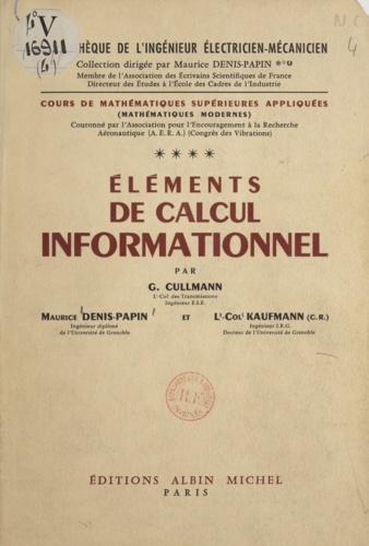 Cours de mathématiques supérieures appliquées (4). Éléments de calcul informationnel