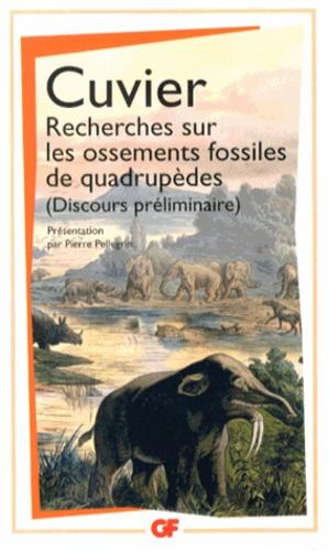 Georges Cuvier - Recherches sur les ossements fossiles de quadrupèdes - Discours préliminaire.