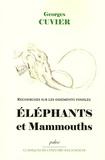 Georges Cuvier - Recherches sur les ossements fossiles - Eléphants et mamouths.