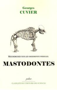 Georges Cuvier - Recherches sur les ossements fossiles - Tome 3, Mastodontes.
