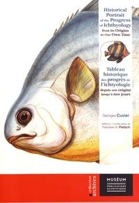 Georges Cuvier - Tableau historique des progrès de l'ichtyologie depuis son origine jusqu'à nos jours.