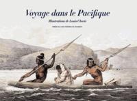 Georges Cuvier et Louis Choris - Voyage dans le Pacifique - 1815-1818.