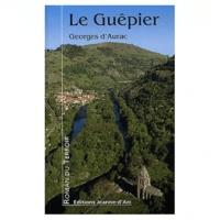 Georges d' Aurac - Le Guêpier.