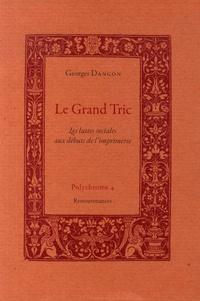 Deedr.fr Le Grand Tric - Les luttes sociales aux débuts de l'imprimerie Image