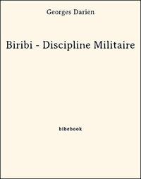 Georges Darien - Biribi - Discipline Militaire.