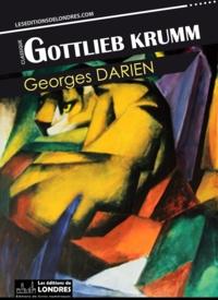 Georges Darien - Gottlieb Krumm.