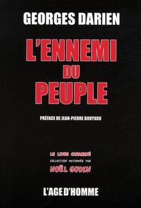 Georges Darien - L'ennemi du peuple.