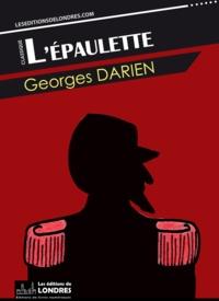 Georges Darien - L'épaulette.
