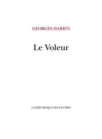 Georges Darien - Le Voleur.