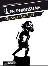 Georges Darien - Les Pharisiens.