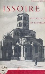Georges de Bussac et  Collectif - Issoire, son église, ses environs.