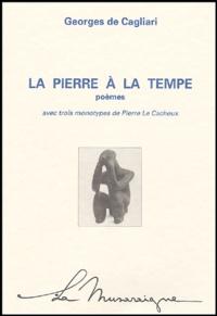 Georges de Cagliari - La pierre à la tempe.
