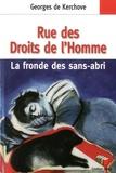 Georges De Kerchove - Rue des Droits de l'Homme - Le fronde des sans-abri.