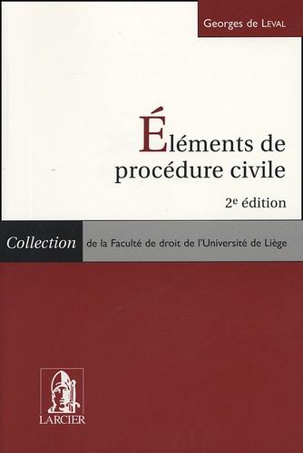 Georges de Leval - Eléments de procédure civile.