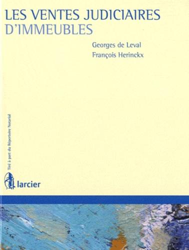 Georges de Leval et François Herinckx - Les ventes judiciaires d'immeubles.