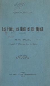 Georges de Manteyer - Les Farel, les Aloat et les Riquet - Milieu social où naquit la Réforme dans les Alpes.