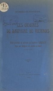 Georges de Manteyer - Les origines du Dauphiné de Viennois - D'où provient le surnom de baptême Dauphin, reçu par Guigues IX, comte d'Albon (1100-1105).