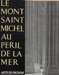 Georges de Miré et Valentine de Miré - Le Mont Saint-Michel au péril de la mer.