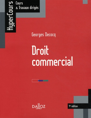 Georges Decocq - Droit commercial.
